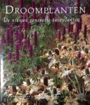 Oudolf Piet, Gerritsen Henk, Schlepers Anton - Droomplanten