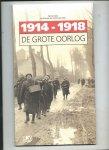Gryse, Piet De, Christine Van Everbroeck (Redactie) - 1914 - 1918. De grote oorlog.  / druk 2