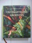 Ruitenberg Annette van & Kroon, H. de & Ruth de Ruwe - Onvergetelijke groenten