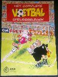 Haasteren, Ger van / Schoenmaker, Ray / Wille, Joo - Het complete voetbal spelregelboek, Voorwoord Rinus Michels