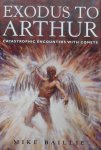 Mike Baillie - Exodus to Arthur. Catastrophic encounters with comets