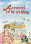 Stoete, E. - Annemiek en de stofberg