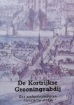 Despriet, Philippe - De Kortrijkse Groeningeabdij een archeologische en historische studie