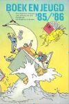 - Boek en jeugd '85/'86, Jeugdlektuurgids voor gezin en school