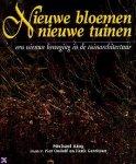 Oudolf Piet, King Michael,  Gerritsen Henk - Nieuwe bloemen, nieuwe tuinen