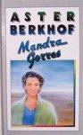 Aster Berkhof (pseud. van Louis Van den Bergh.) - Mandra Gorres