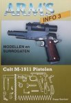 Vervloet, Frans. - Colt M-1911 Pistolen. Modellen en surrogaten