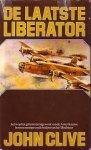 Clive, J - Laatste liberator / druk 1
