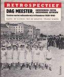 De Clerck Karel / De Graeve, Bie / Simon, Frank - Dag meester, goedemorgen zuster enz / Facetten van het volksonderwijs in Vlaanderen (1830 - 1940)