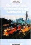 Weleda, C. and N. Tempel - Die Bahn-und Hafenbetriebe der Ruhrkohle AG