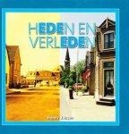 Jansen, H. - Heden en Verleden , oud Ede houdt de geschiedenis levend