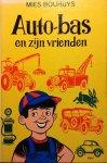Bouhuys. Mies / Vogas, Carol (ill.) - Auto-Bas en zijn vrienden