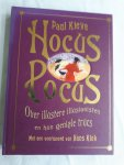 Kieve, Paul - Hocus Pocus / over illustere illusionisten en hun geniale trucs