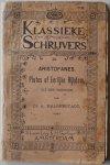 Uit het Grieks vertaald door Halberstadt A - Klassieke schrijvers 14 Aristofanes Plutos of eerlijke rijkdom