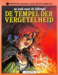 Tendre, Le / Loisel - Op zoek naar de tijdvogel - De tempel der vergetelheid.