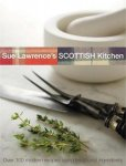 Sue Lawrence - Sue Lawrence's Scottish Kitchen