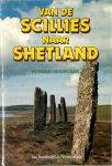 Herman Besselaar - Van de Scillies naar Shetland