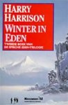 Harry Harrison - Winter in Eden De Eden-Trilogie tweede boek