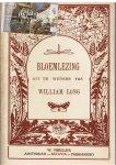 Long, William; H.E.H.(vert.) & Copeland(illustr) - BLOEMLEZING uit de werken van William Long