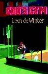Winter, Leon de - God s Gym