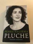 Halsema, Femke - Pluche / politieke memoires