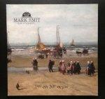 Smit, Mark - Mark Smit kunsthandel 19e en 20e eeuw verkooptentoonstelling  2006