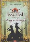 Bradford, Chris - DE WEG VAN HET ZWAARD - DE JONGE SAMOERAI boek 2