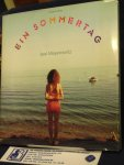 Meyerowitz, Joel - Ein Sommertag