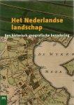 Barends e.a. - Het Nederlandse Landschap. Een historisch-geografische benadering (1986)