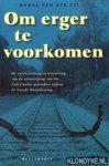 Zee, Nanda van der - Om erger te voorkomen / de voorbereiding en uitvoering van de vernietiging van het Nederlandse jodendom tijdens de Tweede Wereldoorlog