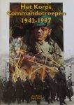 Krijger, Alex. / Elands, Martin. - Het Korps Commandotroepen 1942-1997.