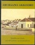 Stichting Libri Antilliani, Kabinet van de Gevolmachtigde Minister van Aruba - Arubaans akkoord, opstellen over Aruba van v��r de komst van de olieindustrie, ter nagedachtenis aan dr Johan Hartog, 1912-1997