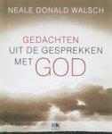 Walsch, N.D. - Gedachten uit de gesprekken met God