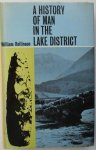 Rollinson, W - History of Man in the Lake District