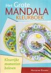 Klooster, Marianne (ds1244) - Het grote mandalakleurboek. Kleurrijke momenten beleven