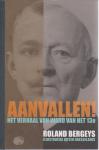 Bergeys, Roland - Aanvallen / het verhaal van Ward van het 13e