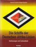 Kunibert Kruger-Kopiske, K - Die Schiffe der Deutschen Afrika-Linien