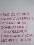 Hlavajova, Maria - Common Ground   Krijn de Koning,  Andre van Bergen, Govinda Mens, Job Koelwijn, Tomo Savic- Gecan, Michel Kluiters