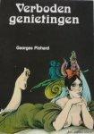 Pichard, Georges - Verboden genietingen