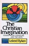 Ryken, L. - The Christian imagination: Essays on literature and the arts