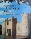 Forde Johnston James - Great Medieval Castles of Britain