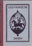 Troelstra-Bokma de Boer, S. (bijeengebracht door) (ds1201) - Oud-Fransce Sagen, volksoverleveringen en sprookjes