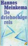 Meinkema, Hannes - De driehoekige reis