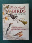 Heather, Barrie  and Robertson, Barrie - Field Guide Birds New Zealand