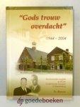 Ruissen, Th. - Gods trouw overdacht --- 1944 - 2004  Een historische terugblik op 60 jaar Gereformeerde Gemeente te Waardenburg