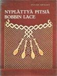Eeva Liisa Kortelahti - Nyplättya Pitsiä - Bobbin Lace