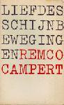 Campert, Remco - Liefdes schijnbewegingen