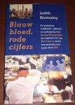 Rawnsley, J. - Blauw bloed, rode cijfers / druk 1