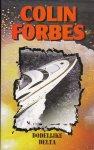 Forbes, Colin - Dodelijke delta