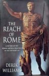 Williams, Derek. - The Reach of Rome: A History of the Roman Imperial Frontier 1St-5Th Centuries AD